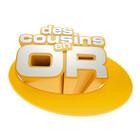 Marque : DES COUSINS EN OR ©