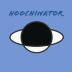 Hoochinator