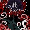 Deathrosen