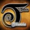 Tales of Tillansia