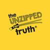 The  Unzipped Truth