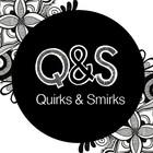 Quirksnsmirks