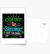 Count Blessings Not Calories Postcards