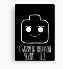 He Was Smiling Through His Personal Hell Canvas Print