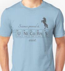 Unicorns exist Unisex T-Shirt