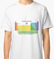 Periodically  Classic T-Shirt