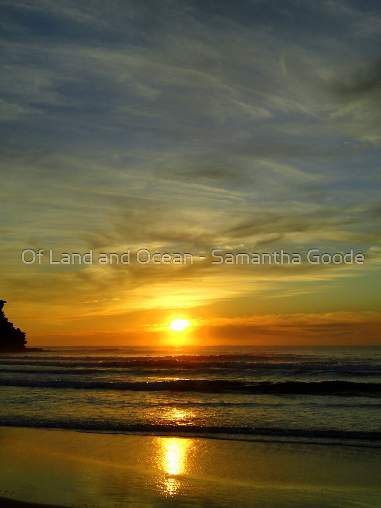 Sunrise by Of Land & Ocean - Samantha Goode