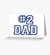 #2 DAD Greeting Card