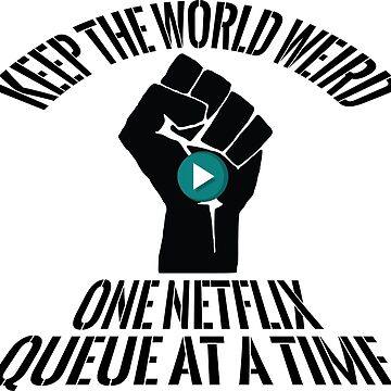 One Netflix Queue at a Time by doctorhu
