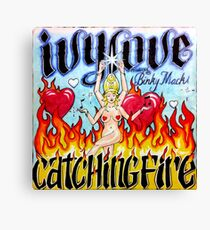 Ivy Love Catching Fire Canvas Print
