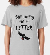 Still waiting for my letter of acceptance. Harry gift. Potter fan art Slim Fit T-Shirt