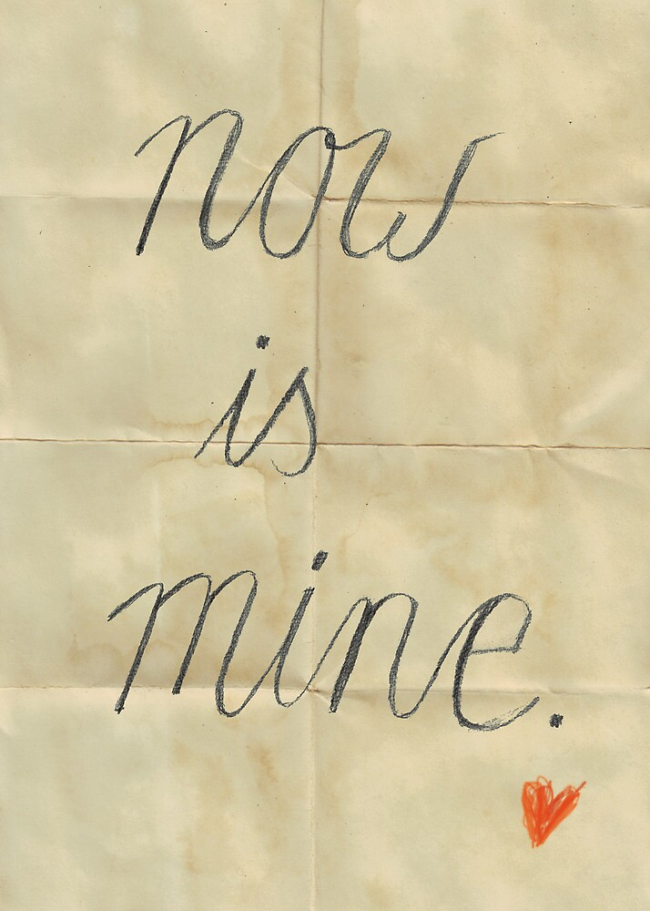 Now is mine, Typography handwritten Drawing on folded paper by stibou