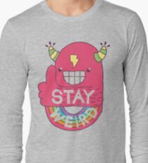 STAY WEIRD! Long Sleeve T-Shirt
