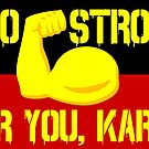Too Strong For You, Karen (Muscle with Flag Background) by Beautifultd