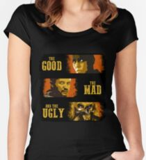 The Good, The Mad, and The Ugly Women's Fitted Scoop T-Shirt