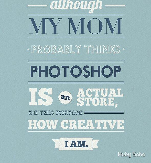 Mom and photoshop by rubsoho