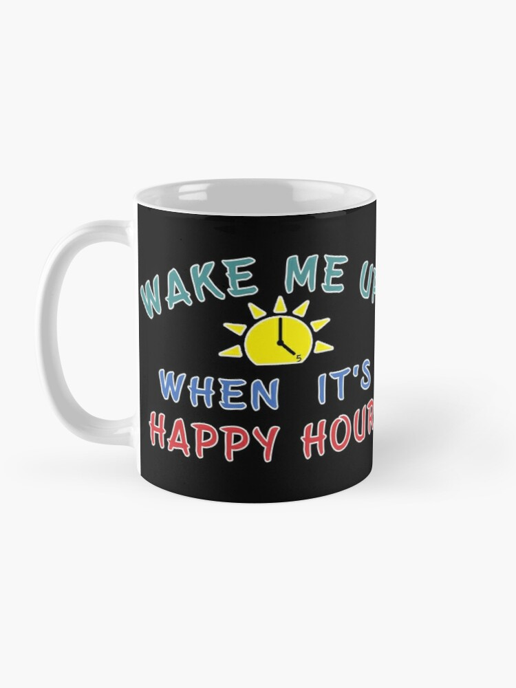 Alternate view of Happy Hour funny Alcohol Craft Beer drinkers gift. Mug