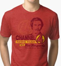 Channel 4 News Team with Ron Burgundy! Tri-blend T-Shirt
