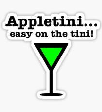 Appletini... Easy on the tini! Sticker