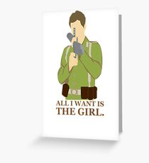 """Indiana Jones - """"All I Want is the Girl"""" Greeting Card"""