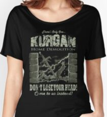 Kurgan Home Demolition Women's Relaxed Fit T-Shirt