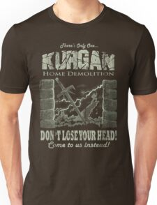 Kurgan Home Demolition Unisex T-Shirt