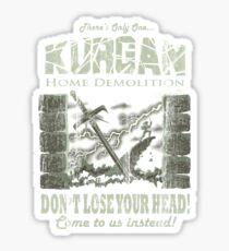 Kurgan Home Demolition Sticker
