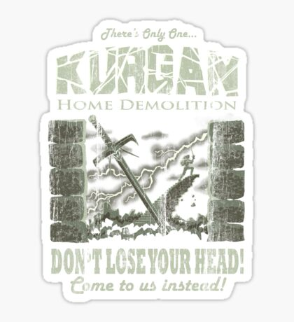 Kurgan Home Demolition Sticker