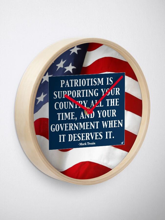 Alternate view of True Patriotism Clock