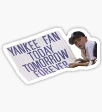 Gerrit Cole Yankee Fan Today Tomorrow Forever Sticker
