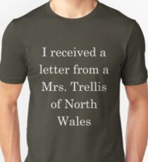 I received a letter from a Mrs Trellis - Light Text Unisex T-Shirt