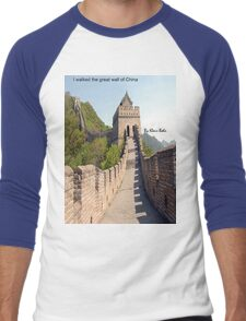 I walked the great wall of China Men's Baseball ¾ T-Shirt