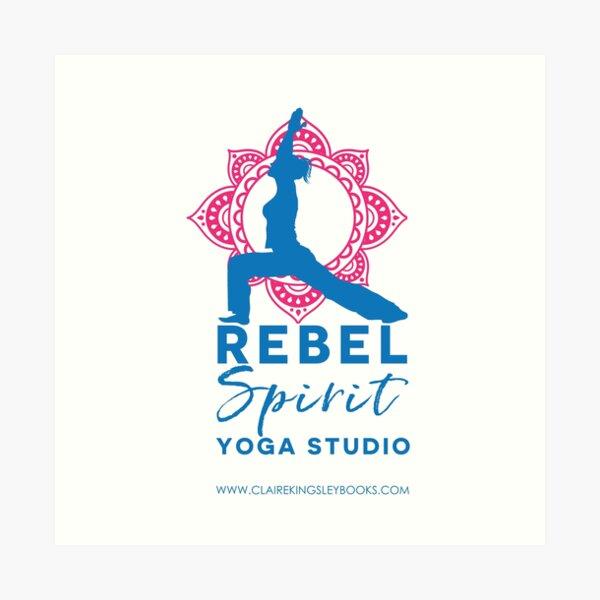 Rebel Spirit Yoga Studio Art Print
