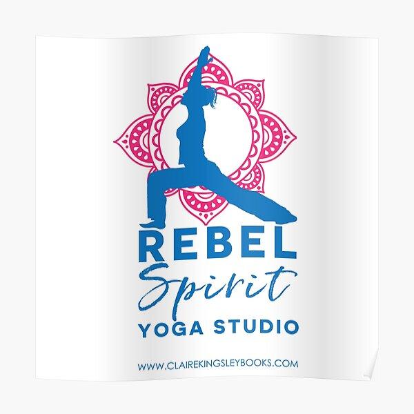 Rebel Spirit Yoga Studio Poster