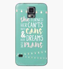 Sie drehte sie nicht in Dosen und ihre Träume in Pläne. Anspornendes weibliches Ermächtigungszitat. Hülle & Skin für Samsung Galaxy