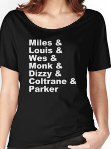 JAZZ NAME T-SHIRT DIZZY MILES DAVIS SOUL FUNK MONK COOL Women's Relaxed Fit T-Shirt