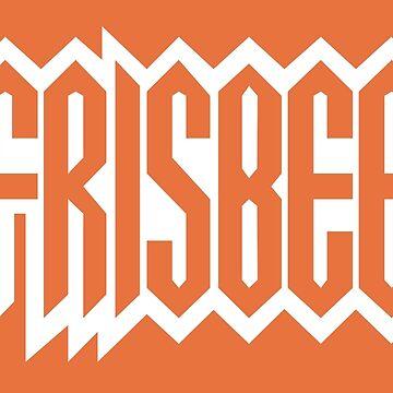 FRISBEE - SPUN Name Shirt by haegiFRQ