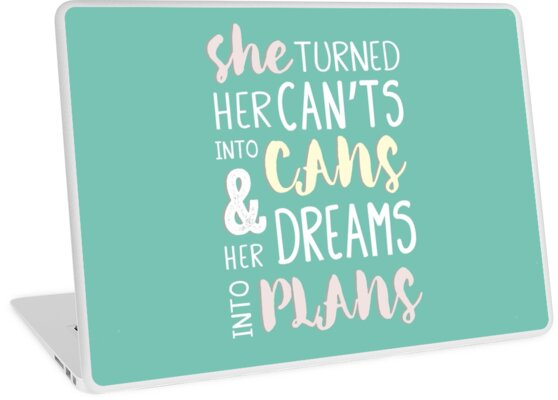 Sie drehte sie nicht in Dosen und ihre Träume in Pläne. Anspornendes weibliches Ermächtigungszitat. von TheFinerThemes