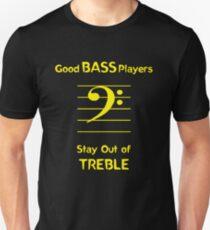 Camiseta ajustada Los buenos bajistas se quedan fuera de los agudos