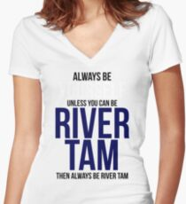 Always Be River Tam Women's Fitted V-Neck T-Shirt