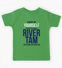 Always Be River Tam Kids Tee