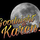Goodnight karen! Full moon by Beautifultd