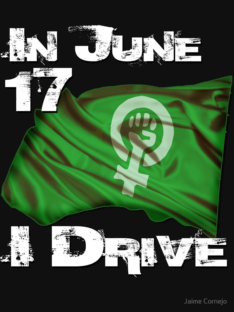 SAUDI WOMEN REVOLUTION JUNE 17 by Yago