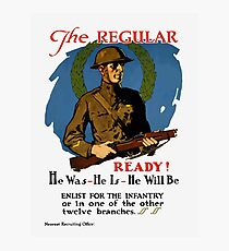 Enlist For The Infantry -- WWI Photographic Print