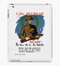 Enlist For The Infantry -- WWI iPad Case/Skin