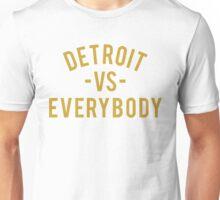Detroit VS Everybody   Gold Unisex T-Shirt
