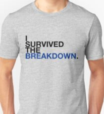 i survived the breakdown (II) Unisex T-Shirt