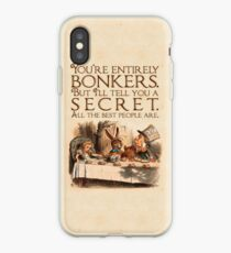 Alice in Wonderland Quote - You're Entirely Bonkers - Mad Hatter Quote - 0241 iPhone Case