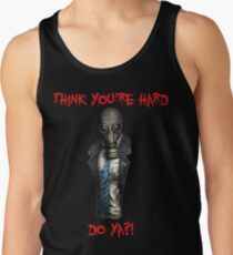 Killing Floor - Mr Foster - Think you're hard? Tank Top