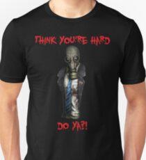 Killing Floor - Mr Foster - Think you're hard? Unisex T-Shirt